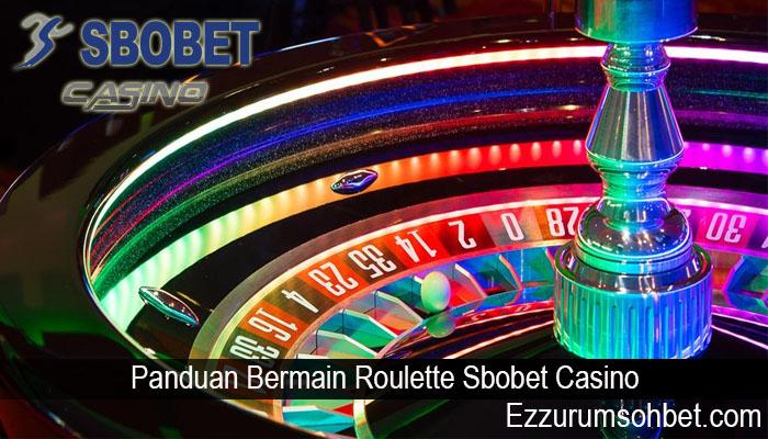 Panduan Bermain Roulette Sbobet Casino
