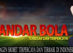 Agen Sbobet Terpercaya dan Terbaik di Indonesia