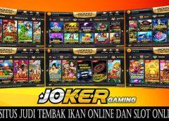 Bandar Judi Tembak Ikan Online Terpercaya Dan Terbaik Indonesia Joker123
