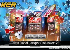 Taktik Dapat Jackpot Slot Joker123
